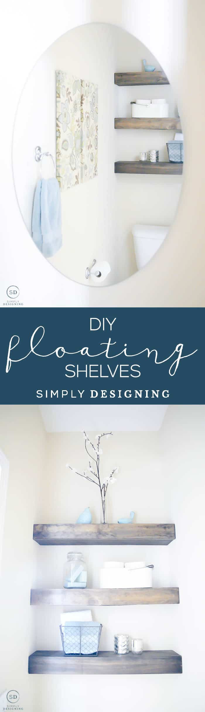 DIY Floating Shelves - sharing all the steps for how to make floating shelves