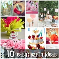 10 Easy Party Ideas