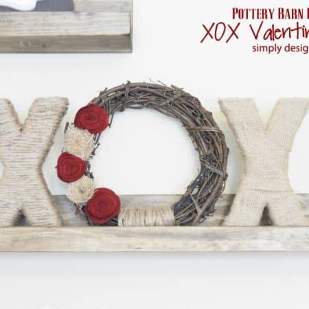 XOX Valentine's Decor {Pottery Barn Inspired}