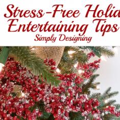 7 Stress-Free Holiday Entertaining Tips
