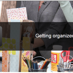 How to Get Organized (and stay organized) in 2015