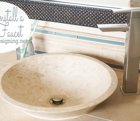 How to Install a New Vessel Faucet and Sink