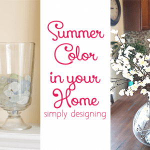 Summer Color in your Home
