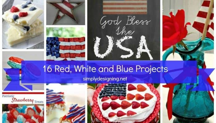 16 Red White and Blue Projects and Recipes