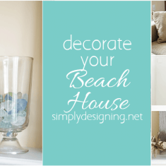 Tips to Decorate your Beach House