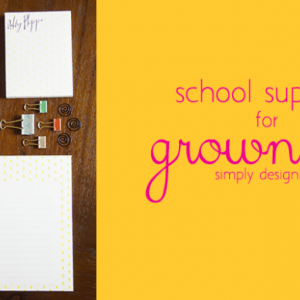 School Supplies for Grownups - featured image