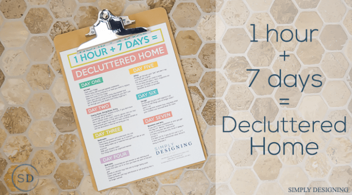 Here's how to spend 1 hour per day for 7 days to declutter your home and get it clean! You'll learn my 5 rules for decluttering and a free printable checklist to help keep you on track!