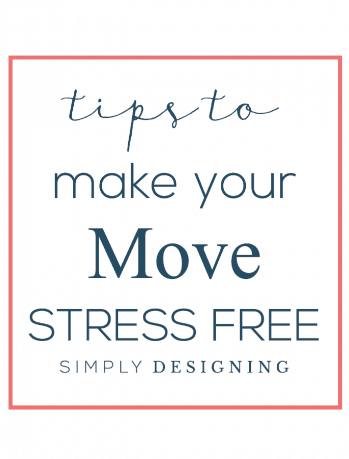 Tips to Make Your Move Stress Free 686x900