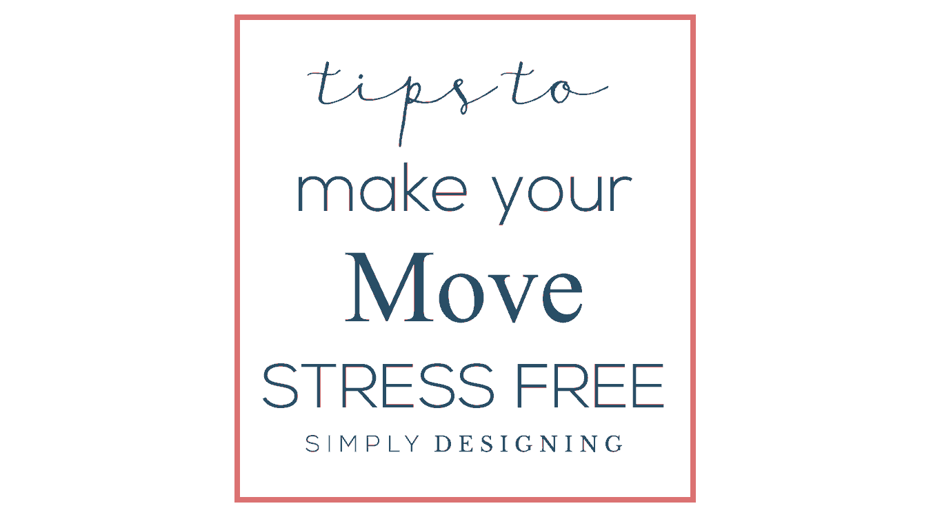 Tips to Make Your Move Stress Free