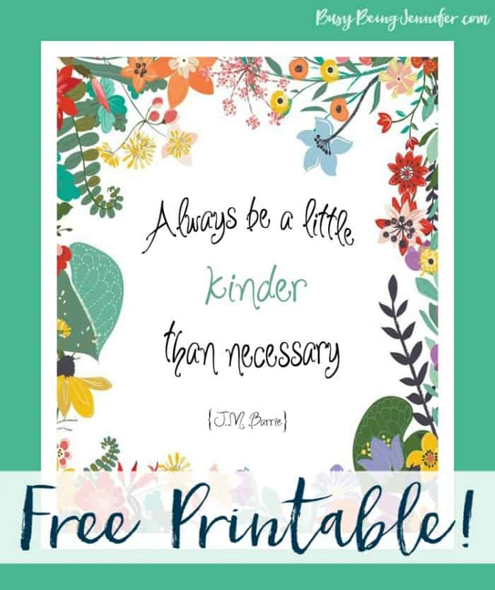 Always-be-a-Little-Kinder-Free-Printable-from-BusyBeingJennifer.com_