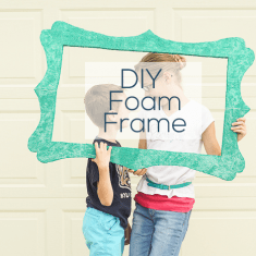 DIY Foam Frame
