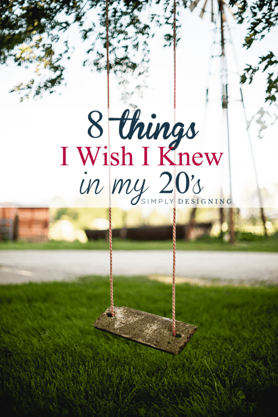 8 Things I Wish I Knew in My 20's