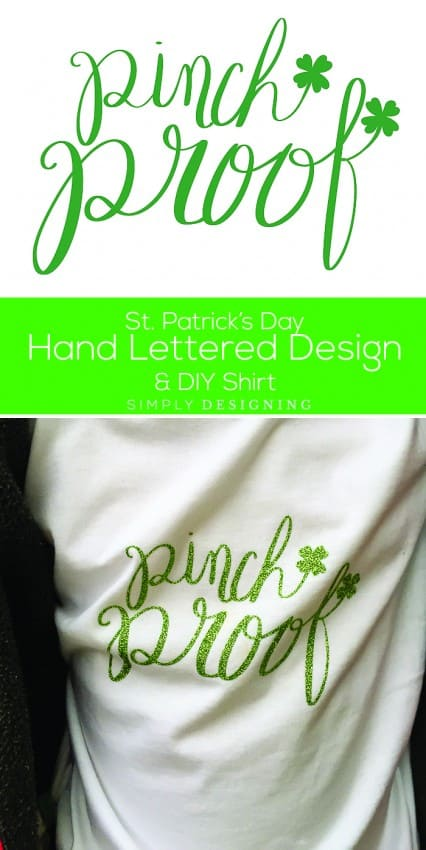 St Patricks Day Pinch Proof Hand Lettered Design Print and DIY Shirt