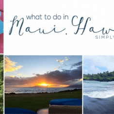 What to do in Maui Hawaii in 4 Days