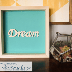 How to make a Dream Shadowbox home decoration