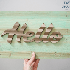 How to Make a Decorative Sign