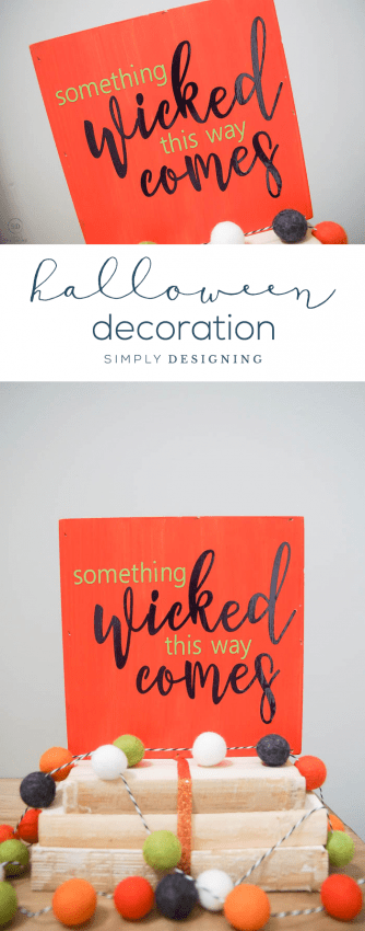 Easy DIY Halloween Decoration with Vinyl - Something Wicked This Way Comes - SVG File - Free Cut File - Halloween