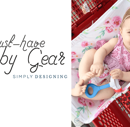 Must Have Baby Gear for 6-12 Months and Beyond