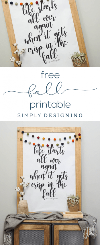 Free Fall Printable - Life Starts Over Again When it Gets Crisp in the Fall - Fall Print - Simply Designing