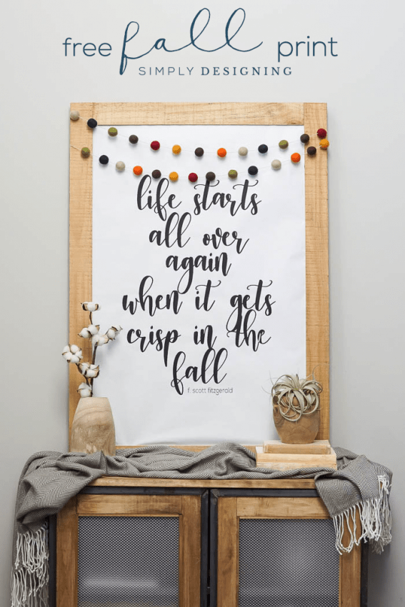 Free Fall Printable - Life Starts Over Again When it Gets Crisp in the Fall - Fall Print