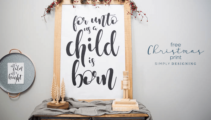 For Unto Us a Child is Born Free Christmas Print