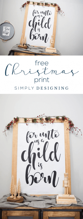 For Unto Us a Child is Born - Free Christmas Print - Free Christmas Printable - Christmas Art