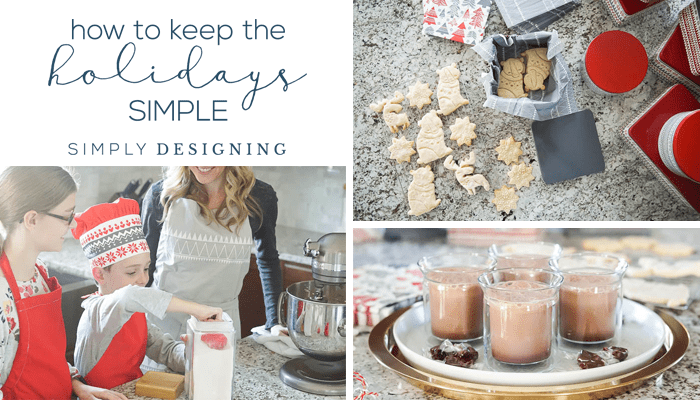 How to Keep the Holidays Simple + Easy Shortbread Cookie Recipe
