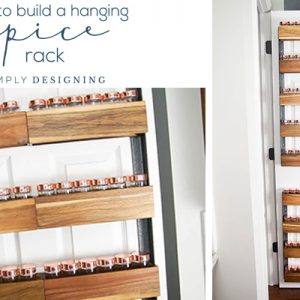 How to Build a DIY Spice Rack - Hanging Spice Rack - Farmhouse Spice Rack - Industrial Spice Rack