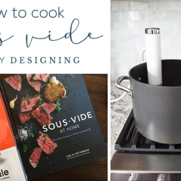 How to Cook Sous Vide at Home
