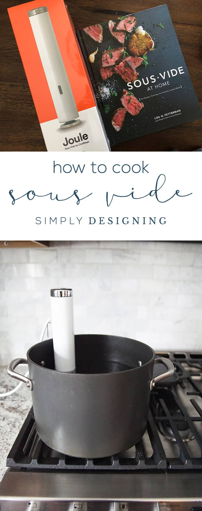 How to Cook Sous Vide