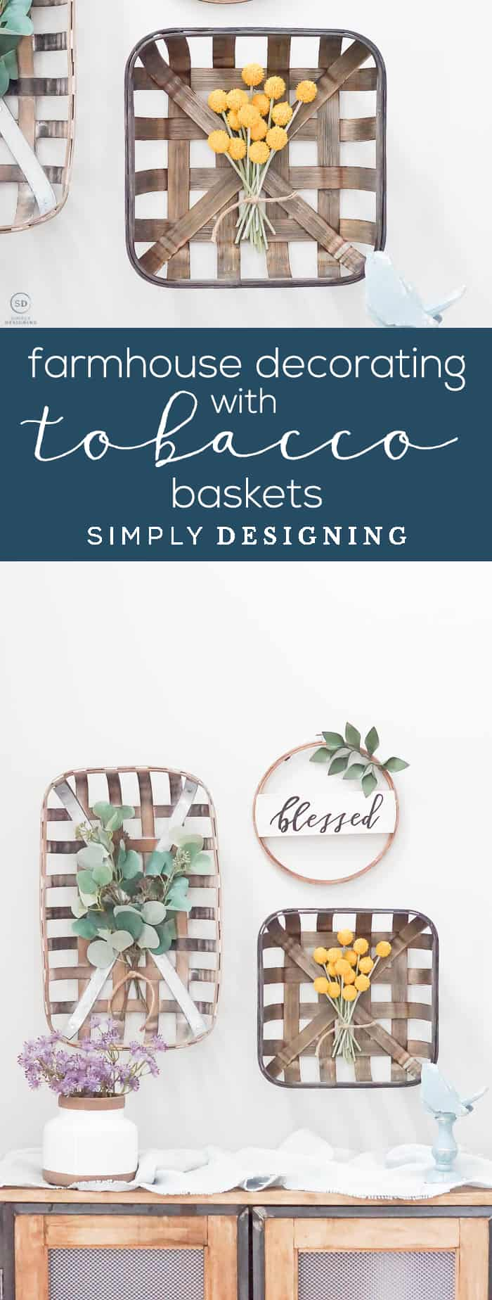 Farmhouse Decorating with Tobacco Baskets - decorate your entryway with these beautiful tobacco baskets