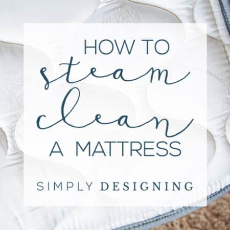 How to Steam Clean a Mattress Quickly