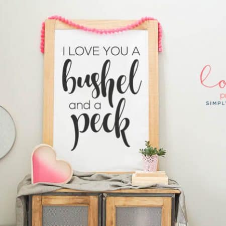 I Love You a Bushel and a Peck | Free Love Print