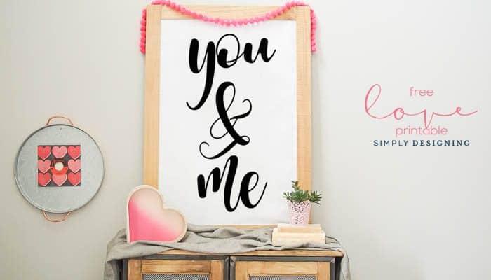 You & Me | Free Love Printable
