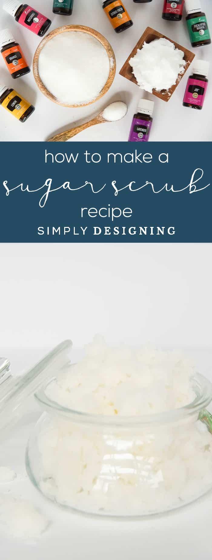 How to make a Sugar Scrub Recipe